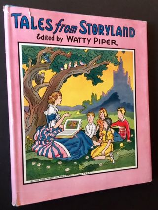Tales from Storyland. Ed Watty Piper.