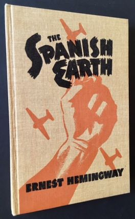The Spanish Earth (In the Publisher's Glassine Dustjacket)