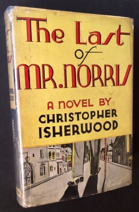 The Last of Mr. Norris. Christopher Isherwood.