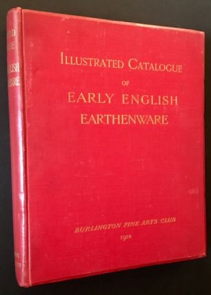 Illustrated Catalogue of Early English Earthenware.