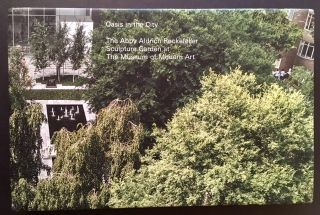 Oasis in the City: The Abby Aldrich Rockefeller Sculpture Garden at The Museum of Modern Art (In the Publisher's Box). Peter Reed, Eds Romy Silver-Kohn.