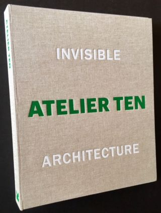 Invisible Architecture. Atelier Ten