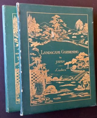 Landscape Gardening in Japan AND Supplement to Landscape Gardening in Japan (2 Vols.). Josiah Conder