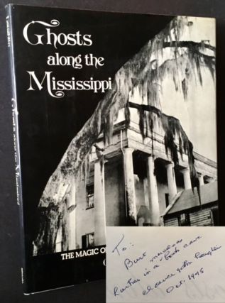 Ghosts along the Mississippi: An Essay in the Poetic Interpretation of Louisiana's Plantation...