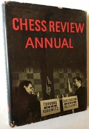 Chess Review Annual -- 1946 (In a Very Sharp Dustjacket). I A. Horowitz, Eds Kenneth Harkness