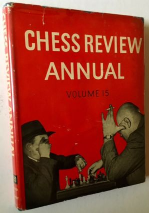 Chess Review Annual -- 1947 (In a Bright, Crisp Dustjacket). I A. Horowitz, Eds Kenneth Harkness
