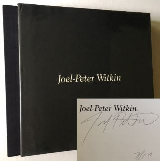 Joel-Peter Witkin (The Scarce Signed/Limited Edition in Slipcase). Joel-Peter Witkin