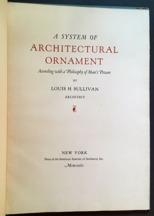 A System of Architectural Ornament: According with a Philosophy of Man's Powers. Architect Louis...