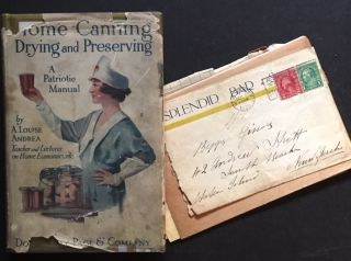 Home Canning, Drying and Preserving (In the Rare Dustjacket -- And With Very Interesting Ephemera...