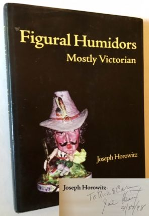 Figural Humidors--Mostly Victorian. Joseph Horowitz