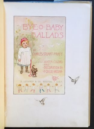 Bye-O-Baby Ballads (In the Rare Printed Dustjacket). Charles Stuart Pratt
