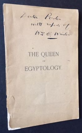 The Queen of Egyptology (Amelia B. Edwards). William C. Winslow