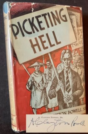 Picketing Hell: A Fictitious Narrative. Adam Clayton Powell Sr