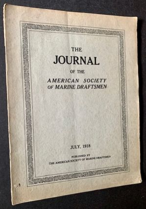 The Journal of the American Society of Marine Draftsmen (2 Issues -- January 1915 and July 1918