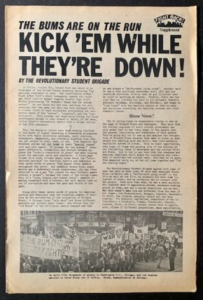 The Bums Are on the Run--Kick 'Em While They're Down! The Revolutionary Student Brigade, Formerly...
