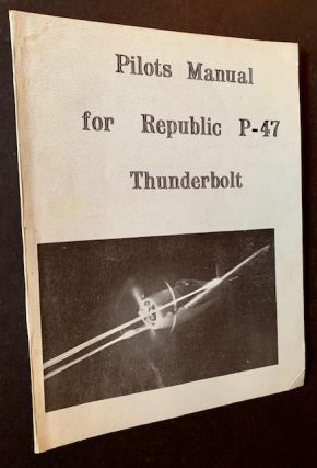Pilots Manual for Republic P-47 Thunderbolt
