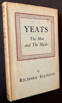 Yeats: The Man and the Masks. Richard Ellmann