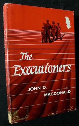 The Executioners. John D. MacDonald