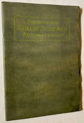 Producing Color Schemes Automatically: A Book on Decoration Based on the Dutch Boy Color Chart...