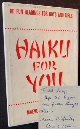 Haiku for You: 101 Fun Readings for Boys and Girls. Maeve O'Reilly Finley