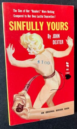Sinfully Yours. John Dexter