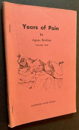 "Three Painful Years: Souvenirs of a Boarding School (""Years of Pain"", Volume One). Agnes Birchley"