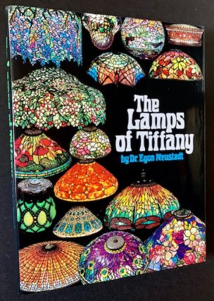 The Lamps of Tiffany. Dr. Egon Neustadt