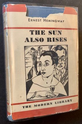 The Sun Also Rises (In Dustjacket). Ernest Hemingway