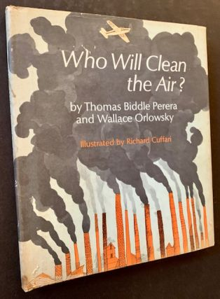 Who Will Clean the Air? Thomas Biddle Perera, Wallace Orlowsky