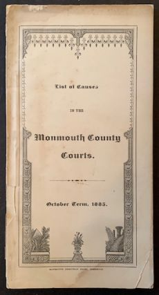 List of Causes in the Monmouth County Courts (October Term, 1885