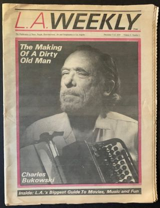"L.A. Weekly, December 7-13, 1979 -- The Charles Bukowski Cover (""The Making of a Dirty Old Man"""