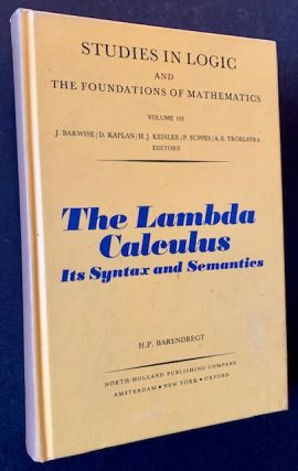 The Lambda Calculus: Its Syntax and Semantics (The 1st Edition). H P. Barendregt