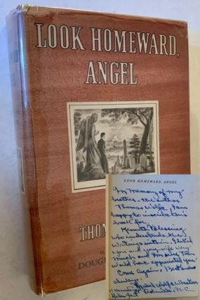 Look Homeward, Angel (Inscribed by Thomas Wolfe's Sister). Thomas Wolfe