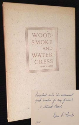Woodsmoke and Water Cress. Dana S. Lamb