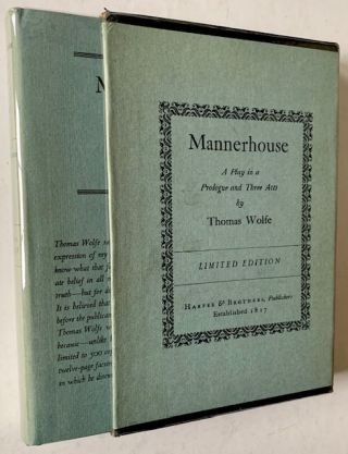 Mannerhouse: A Play in a Prologue and Three Acts. Thomas Wolfe