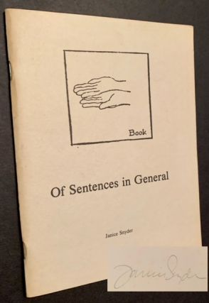 Of Sentences in General. Janice Snyder