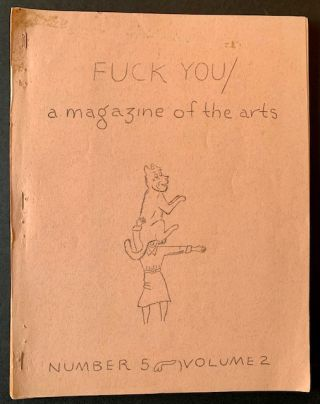 Fuck You/A Magazine of the Arts--Issue #6 (Signed by Ed Sanders, Tuli Kuperberg, Taylor Mead and...