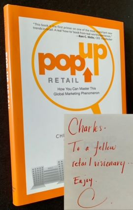 Pop Up Retail: How You Can Master This Global Marketing Phenomenon. Christina Norsig