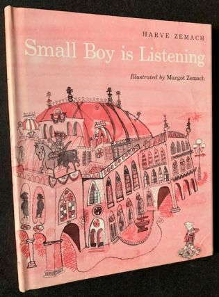 Small Boy Is Listening. Harve Zemach, Margot Zemach