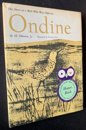 Ondine: The Story of a Bird Who Was Different. M M. Osborne Jr