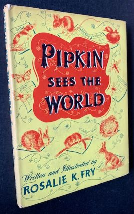 Pipkin Sees the World. Rosalie K. Fry