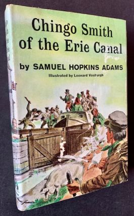 Chingo Smith of the Erie Canal. Samuel Hopkins Adams