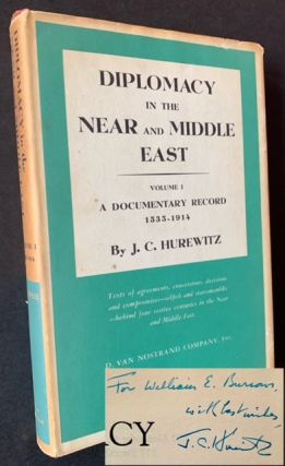 Diplomacy in the Near and Middle East (Vol. I: A Documentary Record 1535-1914). J C. Hurewitz