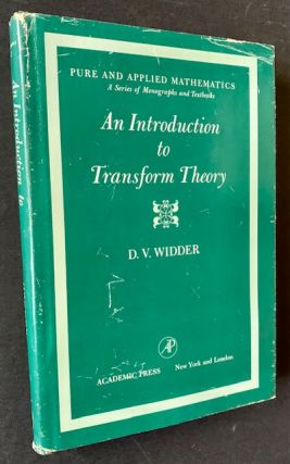An Introduction to Transform Theory. D V. Widder