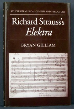 Richard Strauss's Elektra. Bryan Gilliam