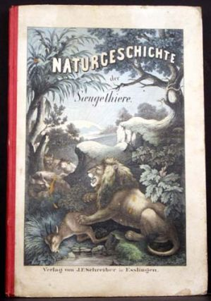 Naturgeschichte Der Soeugethiere (Natural Law of the Savage Beasts