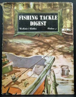 Fishing Tackle Digest (2nd Annual [1949] edition). Ed Frank R. Steel