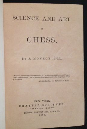 Science and Art of Chess. J. Monroe