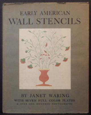 Early American Wall Stencils. Janet Waring