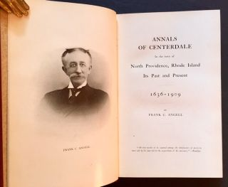 Annals of Centerdale in the Town of North Providence, Rhode Island: Its Past and Present...